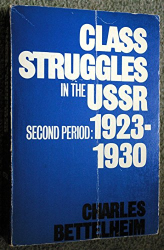 9780855275914: Class Struggles in the U.S.S.R.: 2nd Period, 1923-30
