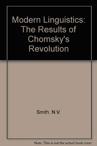 9780855276157: Modern Linguistics: The Results of Chomsky's Revolution