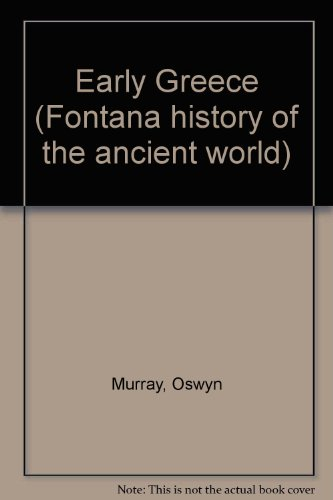 9780855276409: Early Greece (Fontana history of the ancient world)