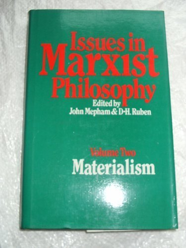 Issues in Marxist Philosophy: Materialism v. 2 (Marxist theory and contemporary capitalism)