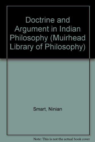 9780855277208: Doctrine and Argument in Indian Philosophy (Muirhead Library of Philosophy)