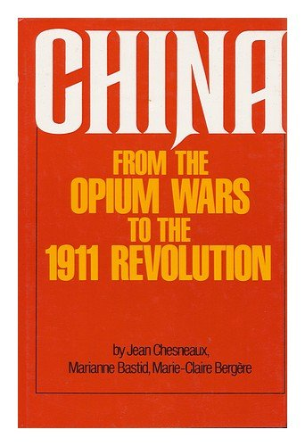 9780855277598: China from the Opium Wars to the 1911 Revolution