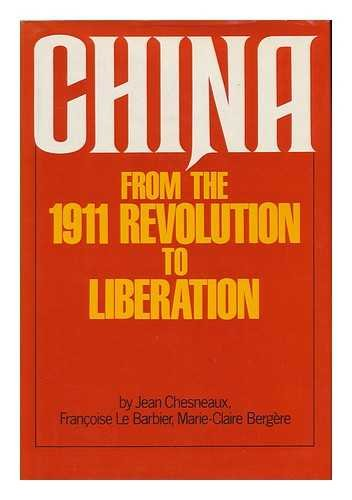 9780855277604: China from the 1911 Revolution to Liberation
