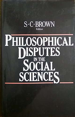 9780855277642: Philosophical Disputes in the Social Sciences