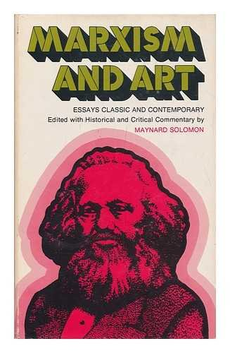 9780855278571: Marxism and Art: Essays Classic and Contemporary
