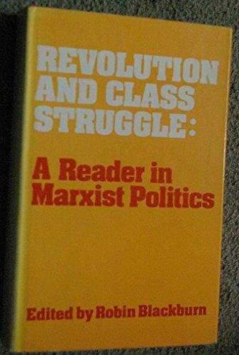 9780855278700: Revolution and class struggle: A reader in Marxist politics