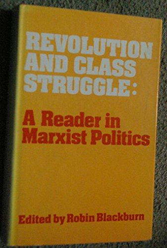 9780855278700: Revolution and class struggle: A reader in Marxist politics