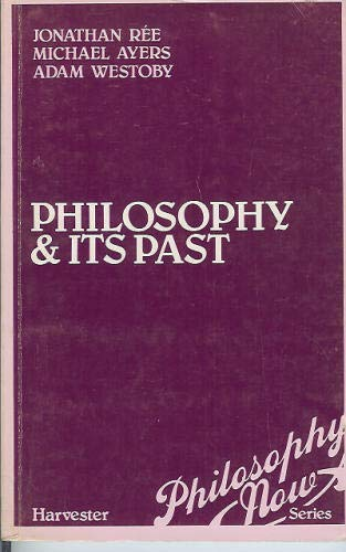 9780855279004: Philosophy and Its Past