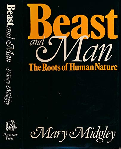9780855279233: Beast and Man: Roots of Human Nature