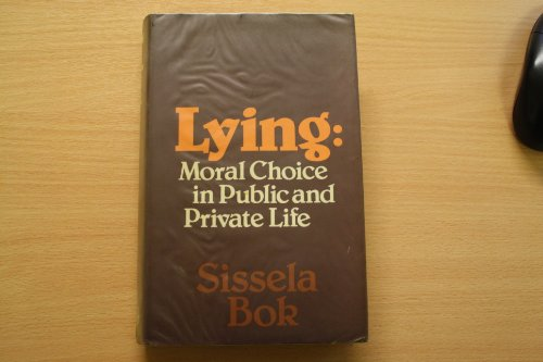 9780855279547: Lying: Moral Choice in Public and Private Life