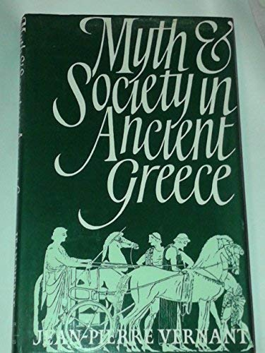9780855279837: Myth and Society in Ancient Greece