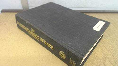 9780855279967: Psychodynamics of Race: Vicious and Benign Spirals