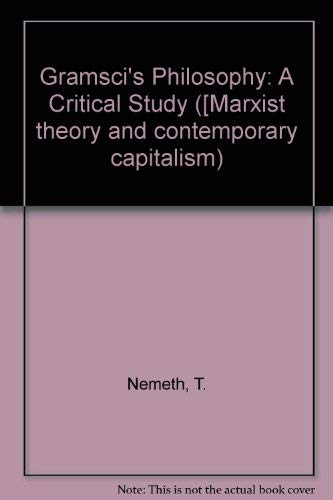9780855279974: Gramsci's Philosophy: A Critical Study