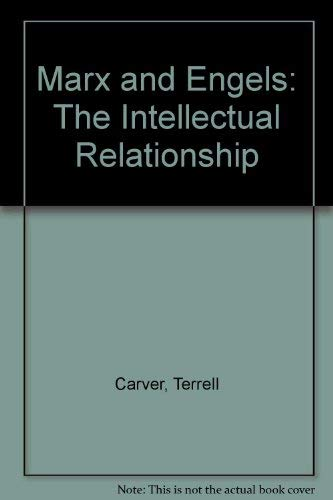 9780855279981: Marx and Engels: The Intellectual Relationship