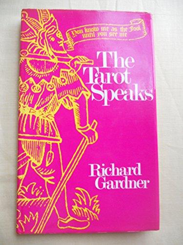 9780855280031: The Tarot Speaks