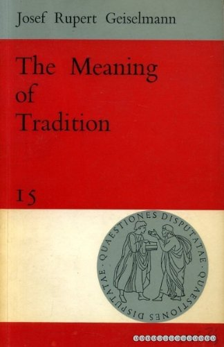 9780855320720: The Meaning of Tradition