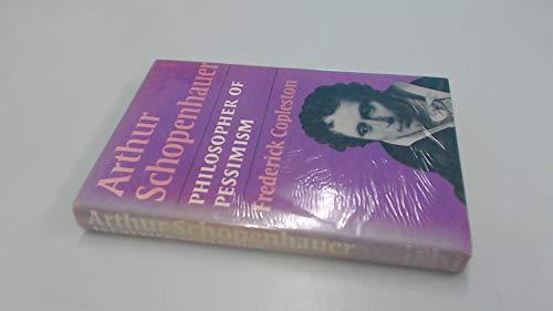 9780855323547: Arthur Schopenhauer: Philosopher of Pessimism