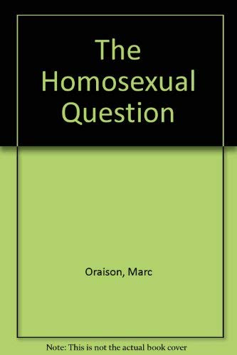 9780855323776: The Homosexual Question