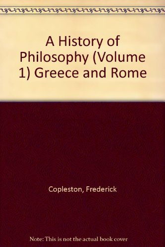9780855324384: A History of Philosophy (Volume 1) Greece and Rome