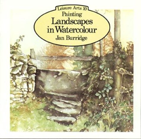 9780855324414: Painting Landscapes in Watercolour (Leisure Arts Series LA10)