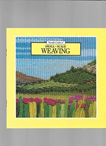 9780855324520: Small Scale Weaving (Needle Crafts)