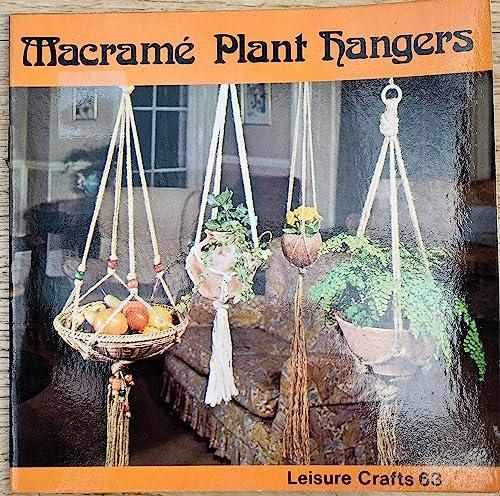 9780855324902: Macrame Plant Hangers (Leisure Crafts)