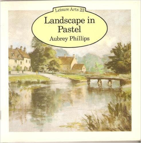 9780855325336: LANDSCAPE IN PASTEL (LEISURE ARTS)