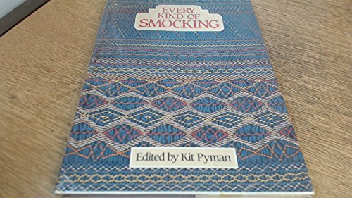 9780855325411: Every Kind of Smocking