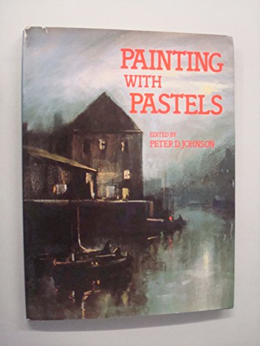 9780855325527: Painting with pastels