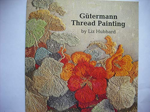 9780855325657: Gutermann Thread Painting