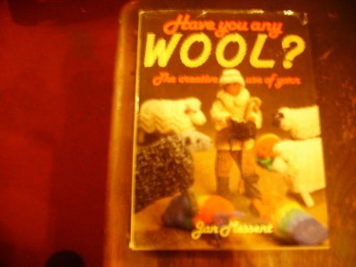 Have You Any Wool?: Jan Messent