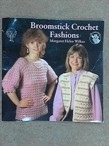 9780855325916: Broomstick Crochet Fashions (The Craft library)