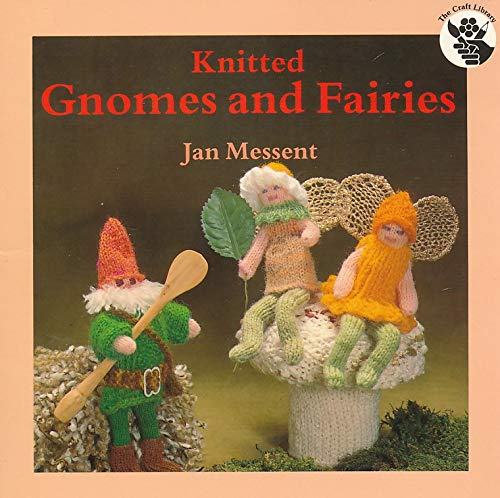 9780855325923: Knitted Gnomes and Fairies (The Crafts Library)