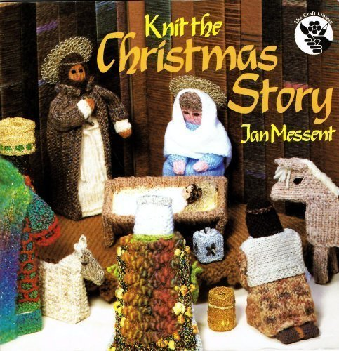 Knitted Christmas Story: Messent, Jan