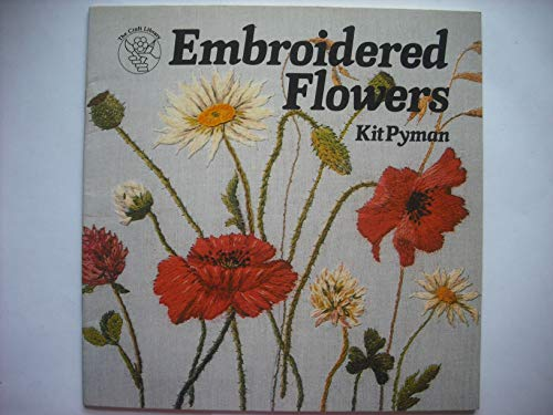 Embroidered Flowers: Pyman, Kit