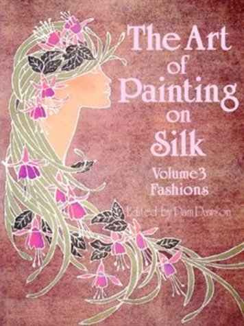 9780855326289: The Art of Painting on Silk, Vol. 3: Fashions