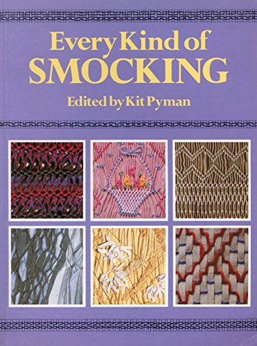 Every Kind of Smocking: Kit Pyman