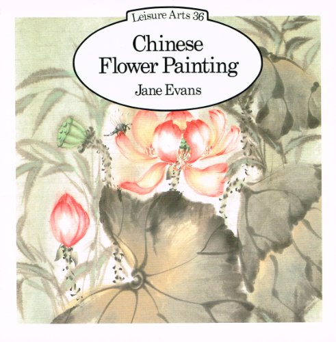 547b3bd0f Chinese Flower Painting (Leisure Arts): Evans, Jane