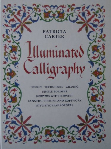 9780855326753: Illuminated Calligraphy: Borders and Letters