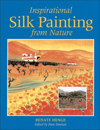9780855326784: Inspirational Silk Painting from Nature