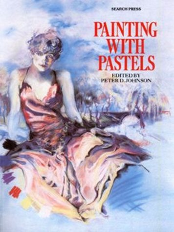 9780855327408: Painting With Pastels