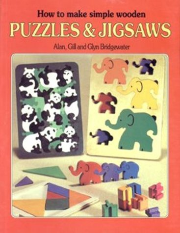 9780855327590: How to Make Simple Wooden Puzzles & Jigsaws