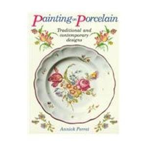 9780855327668: Painting on Porcelain: Traditional and Contemporary Designs