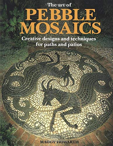 9780855327675: Art of Pebble Mosaics: Creative Designs and Techniques for Paths, Patios and Walls