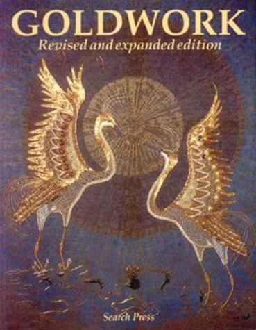 Goldwork. Revised and Expanded Edition