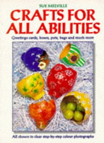Crafts for All Abilities: Melville, Sue