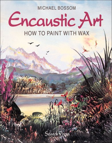 9780855328269: Encaustic Art: How to Paint With Wax