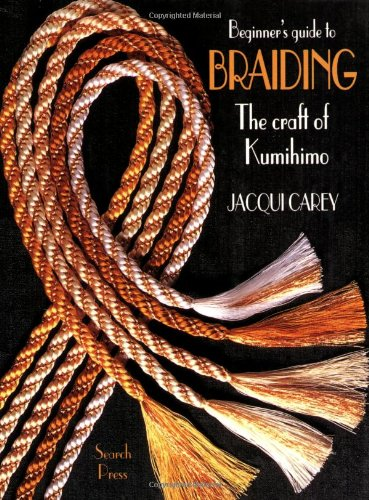 9780855328283: The Beginner's Guide to Braiding: The Craft of Kumihimo