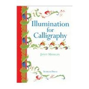 9780855328436: Illumination for Calligraphy