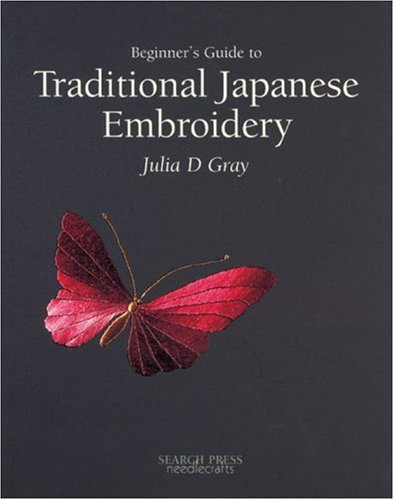 9780855328573: The Beginner's Guide to Traditional Japanese Embroidery (Beginner's Guide to Needlecrafts)